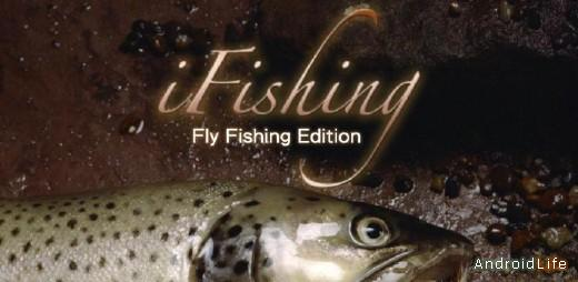 i Fishing Fly Fishing Edition реальная рыбалка для Android