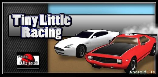 Tiny Little Racing мини-гоночки для Android